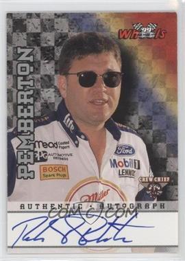 1999 Wheels - Autographs - [Autographed] #ROPE - Robin Pemberton