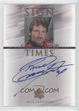 2000 SP Authentic - Sign of the Times #CR - Rick Crawford