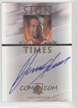2000 SP Authentic - Sign of the Times #JS - Jamie Skinner