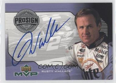 2000 Upper Deck MVP - ProSign #PS-RW - Rusty Wallace