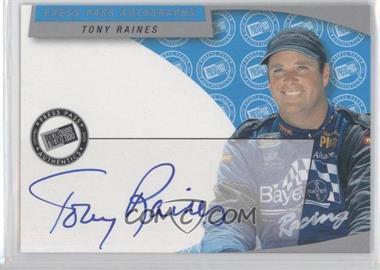 2002 Press Pass - Autographs #TORA - Tony Raines