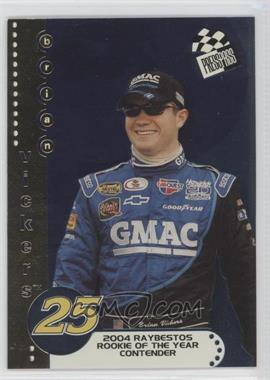 2004 Press Pass - Rookie of the Year Contender #RC 3 - Brian Vickers