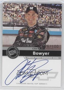 2006 Press Pass - Press Pass Signings - Silver [Autographed] #CLBO - Clint Bowyer /100