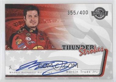 2006 Wheels American Thunder - Thunder Strokes Autographs #N/A - Martin Truex Jr.
