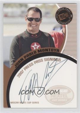2007 Press Pass - Press Pass Signings - Bronze #JUMO - Juan Pablo Montoya