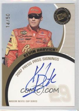 2007 Press Pass - Press Pass Signings - Gold #KEHA - Kevin Harvick /50
