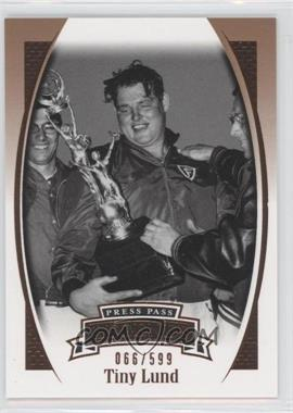 2007 Press Pass Legends - [Base] - Bronze #Z-13 - Tiny Lund /599