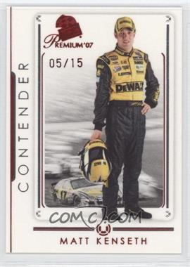 2007 Press Pass Premium - [Base] - Red #R15 - Matt Kenseth /15