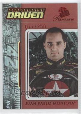 2007 Press Pass Premium - Performance Driven - Red #PD12 - Juan Pablo Montoya /250