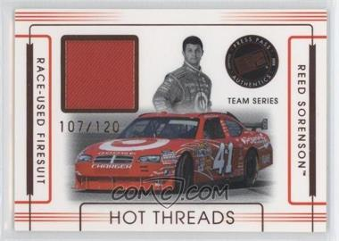 2008 Press Pass Premium - Hot Threads Teams #HTT-15 - Reed Sorenson /120