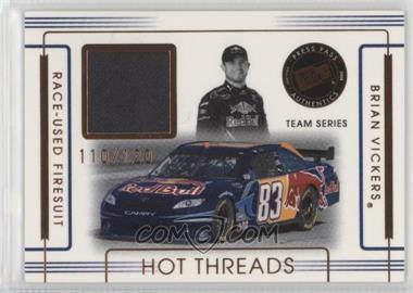 2008 Press Pass Premium - Hot Threads Teams #HTT-3 - Brian Vickers /120