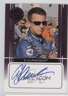 2009 Press Pass - Press Pass Signings - Purple [Autographed] #AJAL - A.J. Allmendinger /45
