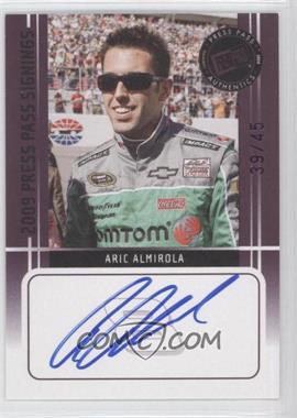 2009 Press Pass - Press Pass Signings - Purple [Autographed] #ARAL - Aric Almirola /45