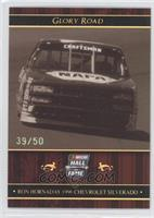 Glory Road - Ron Hornaday #/50
