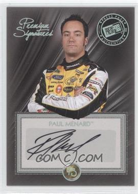 2010 Press Pass Premium - Signatures #PS-PM - Paul Menard