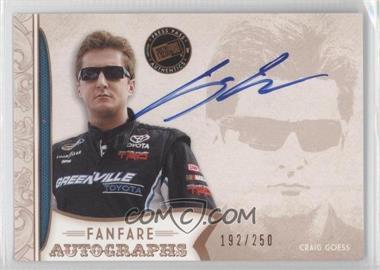 2011 Press Pass Fanfare - Fanfare Autographs - Bronze #FA-CG1 - Craig Goess /250