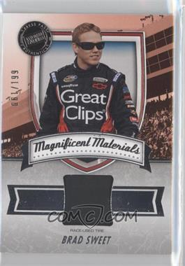 2011 Press Pass Fanfare - Magnificent Materials #MM-BS1 - Brad Sweet /199