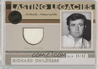 Richard Childress /50