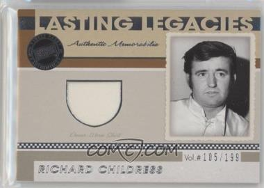 2011 Press Pass Legends - Lasting Legacies Memorabilia #LL-RC - Richard Childress /199