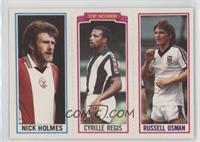 Russell Osman, Cyrille Regis, Nick Holmes