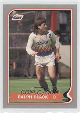 1987-88 Pacific MISL - [Base] #18 - Ralph Black