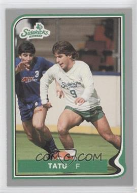 1987-88 Pacific MISL - [Base] #9 - Tatu