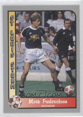1990-91 Pacific MSL - [Base] #115 - Mark Frederickson