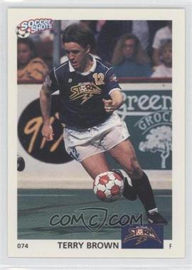 1991 Soccer Shots MSL - [Base] #074 - Terry Brown