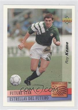 1993 Upper Deck World Cup 94 Preview English/Spanish - Future Stars #FS3 - Roy Keane