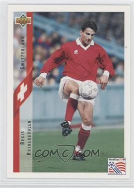 1994 Upper Deck World Cup English/Spanish - [Base] #134 - Regis Rothenbuhler