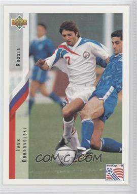 1994 Upper Deck World Cup English/Spanish - [Base] #248 - Igor Dobrovolski