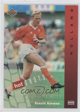 1994 Upper Deck World Cup English/Spanish - Hot Shots #HS1 - Ronald Koeman
