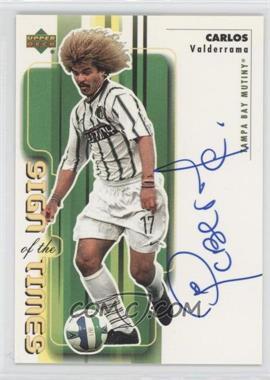 2000 Upper Deck MLS - Sign of the Times #CV - Carlos Valderrama