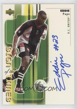 2000 Upper Deck MLS - Sign of the Times #EP - Eddie Pope