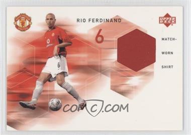 2002 Upper Deck Manchester United - Match Worn Shirts #RF-MWS - Rio Ferdinand