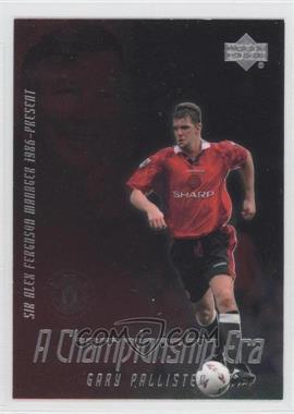 2002 Upper Deck Manchester United Legends - A Championship Era #CE4 - Gary Pallister