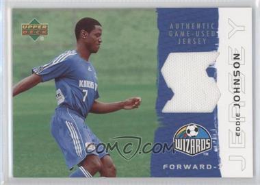 2006 Upper Deck MLS - Jerseys #JE-EJ - Eddie Johnson