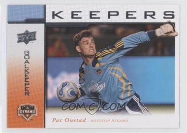 2008 Upper Deck MLS - Goal Keepers #KP-7 - Pat Onstad