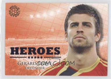 2010 Futera World Football Unique - Heroes #HER89 - Gerard Pique