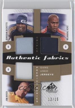 2011 SP Game Used Edition - Authentic Fabrics Triple - Premium Series #AF3-TKPR - Donovan Ricketts, Zach Thornton, Jon Busch /15