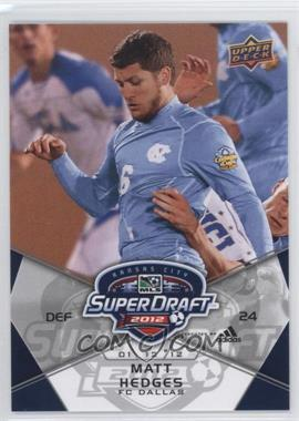 2012 Upper Deck MLS - [Base] #191 - Matt Hedges