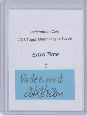 2013 Topps MLS - Redemption Extra Time #1 - David Villa /99 [REDEMPTION Being Redeemed]