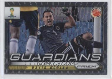 2014 Panini Prizm World Cup - Guardians #25 - David Ospina