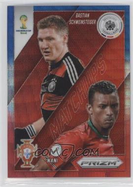 2014 Panini Prizm World Cup - Matchups - Blue & Red Wave Prizms #14 - Bastian Schweinsteiger, Nani