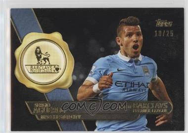 2015-16 Topps Premier Gold - Best of Barclays - Black Framed #BB-10 - Sergio Aguero /25