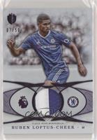 Ruben Loftus-Cheek [Noted] #/50