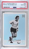 Short Prints - Franz Beckenbauer [PSA10GEMMT]