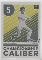 Franz Beckenbauer #/10