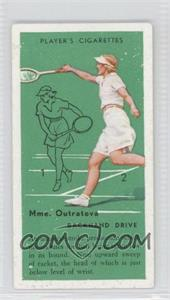 1936 Player's Cigarettes Tennis - Tobacco [Base] #22 - Mme. Outratova (Backhand Drive)