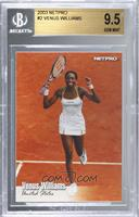 Venus Williams [BGS 9.5 GEM MINT]